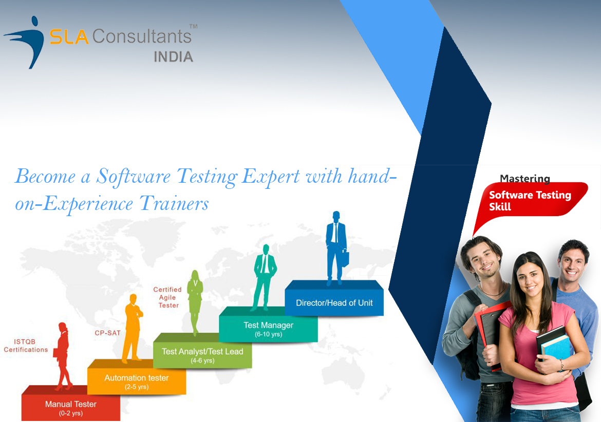 Become a Software Testing Expert with hand-on-Experience Trainers