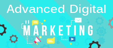 Advanced Digital Marketing